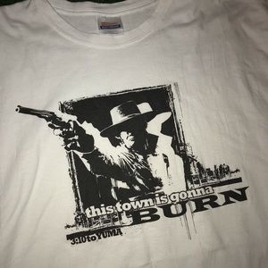 "3:10 To Yuma ""This Town Is Gonna Burn""  T Shirt"
